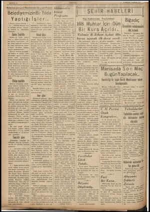 SAYFA: 2 TÜRKDİLİ Belediye Umumt Meclisinde Okunan Rapor: Hükümetin BelediyemizinBir Yılda fcraat Yaptığıİşler.. ( Geçen...