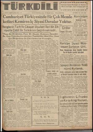 """Ka ŞA FT N a t ae BE M ğ e Y ŞA S N Ç 10 İK!NCİ TF.ŞRİN ÇARŞAMBA 1937 GÜNDELII& qİY.A.c .AL G.&ZETE ON İKİNCİ YIL SAYI: 3705 ——— — — y .. 'Cumhurıyet Türkiyesinde Bir Çok Memle Komünizm Mıvhîaılıuı vıı ılılıı ketleri Kemiren Iç Siyasi Davalar Yoktur.   »:- ma elçisi l ' y rını — ziyarı le aa ae   ı anın lı mo z l 1 ergilerin Tarh Ve Cibavet İİsülleri İleri Rir Zih T A —a — ) Mmteki"""" pakta şürakiei"""