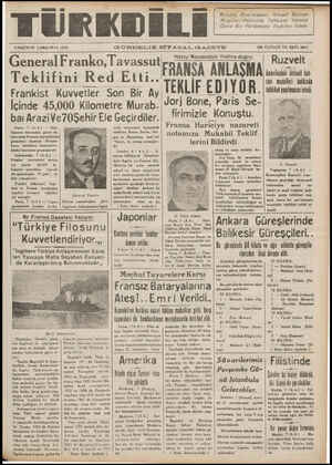 AZIRAN ÇARŞAMBA 1938 a GÜNDELIK SIYASAL GAZETE ON 0ç0 con ın 90 Hatay Meselesinin Hallinedoğru. | Ruzvelt General FrankO,TaVaSSUİIFBANSA ANLASMA lnııık:'dlıkzı:kılıîdı buh- T kl [: R d Ett danı mesulleri - hakkında Fraenkıstı l::ı:ıetlere Sön Bir AWTEKLIF EDIYUR lıhhlıııyıııılmııılıııı::u:ı H ot A ae I Bi G GŞ