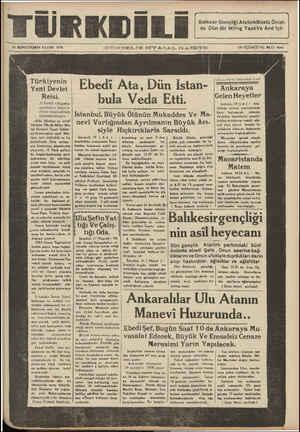 ae 20 İKİNCİTEŞRİN PAZAR 1938 c TrTNDELr'K GIYA'—A L c ;.zz:rb ON ÜÇÜNCÜ YiL. SAYI: 4041 Türkiyenin | Fiyedi Ata. Dün İstan- FF ——