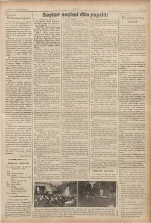 9 ŞUBAT 1935 CUMARTESİ — Yarı - sıyasal —— Hindistan raporu 1 Hindistana verilecek yeni anayasa'- noktaları beyazkitap'da