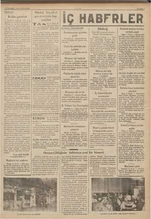 3 TEMMUZ 1935 CARŞAMBA Diçüuuş!er Kalite gazetesi Geçenlerde toplanmış olan — basın kongresinde ileri sürülen en önemli di-