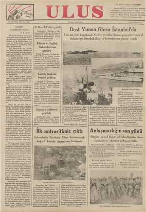 KOMBİNADA MUHİT F.R. ATAY Demiryolu üstünde bir atlıspor maneji ile geniş cimnastik ve te - nis yerlerine rastlıyorsunuz. Kom- binanın bir de büyük yüzme ha- vuzu var. Ufka doğru, memur ve işçi otrularının yapılmakta oldu- ğunu görüyorsunuz. Eğer İstanbul'da bir gazete- nin, daha geçenlerde, yabancı ve - yerli gazetecileri bir araya topla- mak için bir kulüb kurulmaktan bahsedildiği zaman: e İstanbul, 20 (Telefon) — Epi zamandanberi Avrupa'da bulunan Cumuriyet Halk Partisi Genel Sekreteri B. Receb Peker bugün trenle Avrupa'dan geldi. Finans ve Sağlık Bakanlarımız gittiler Finans Bakanımız B. Fuad Ağ- rl: ile Sağlık ve Soıyıl_ yardım ÜUDosi Yunan fıilosu istanbul da Filo törenle karşılandı - Gelen gemiler dokuz parçadır- Amiral Sakalaryu İstanbul ilbay ve komutanını görete vardı