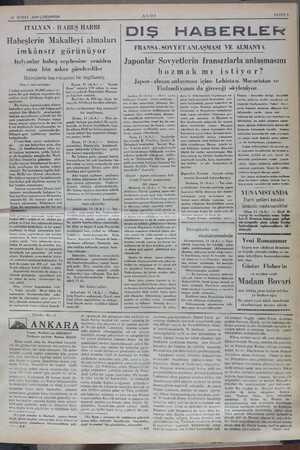 12 ŞUBAT 1936 ÇARŞAMBA İTALYAN - HABEŞ HARBI Habeşlerin Makalleyi almaları imkânsız görünüyor İtalyanlar habeş cephesine...