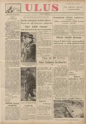 Başbetke 1937 SERGİSİNDE F.R. ATAY Gazeteler hükümetin salâhi- yetli dayrelerinin 1937 Paris ser- gisine iştirak meselesi ile meşgul olduklarını yazmaktadırlar. Büyüklük ve zenginlik bakı- mından henüz bir şey söylene- mez: fakat yeni zamanların en mühim sergisi 1937 yılında Paris- te kurulacak olandır. Brüksel Sergisindeki türk içki ve sigara paviyonunu gördükter sonra. 5 ağmnastaa 10936 teribli Ulna saınmışıkı Lokarno devletlerinin anlaşmasından sonra Rayhs anlaşmayı kabul ederse Mayısta bir sulh Lonf('r.ınsı toplanacak Eğer kabul etmezse Öbür dört devlet Lokarnoyu koruyacaklar Konleransın programında çu mese- leler vardır; Kamutayın dünkü toplantısı İnhisar memurlarının tekaüt kanunu kabul Kamutay dün B. Tevfik Fikret Si- layın reisliğinde toplanmıştır. Dahili- ye memurları kanununun ikinci mad- desi hakkında hükümetin istediği tef. sir encümence hazırlanarak umumi heyetin tasvibine sunulmuştu. Tefsire muhalif olduğunu mazba- tada tasrih eden B. Şükrü Yaşın (Ça- edildi şüne iştirak eylediğini ve bunun bir te- sis mevzuu olduğunu, geçen yıl dahi- liye vekilliğince hazırlanan bir kanun - projesinde de vaziyetin tasrih edildi- &gini söyliyerek verdiği takririn kabu. lünü istedi. Encümen adına cevab veren B. Gıı lip Pekel; 1700 numaralı kanunun i- , $
