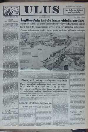 ÇKB « ASA CA G Na AULNa NUN ADDIINVILZ, FALVLALİVLLALI LK FAER YERDE 5 KUKUŞ Gündelik ara lngiltere'nin kabule hazır oldııgıı şartlaı'- TARIM KOOPERATİFLERİ Yurdu kooperatifleşirmek - 'Boğazlar komisyonunun kaldırılması ve sovyet harb gemilerinin muriyet Türkiyesinin en isabetle üstüne bastığı mühîml meseleleî- > ç S ğ den biridir. Kemalizmin ekonomik | harb halinde boğazlardan geçişi için bir uzlaşma bulunması tifçilik mem'lekekin siş!'at!e in!_(işa- Hati BT Rln gae Fransız delegasyonu, İngiliz - Sovyet gör us ayr ılığını gidermiye çalısıyor alınması için en kestirme bir yol, a ve en doğru bir sistemdir. Yaşadı- Te M öeale Silea n aei aa ni