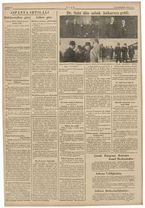 KA YI SAYFA 6 İSPANYA iHTiLÂLiİ Hükümetçilere göre General Miaha büyük taarruz emrini verdi. Tenerif, 16 (A.A.) — Havas...