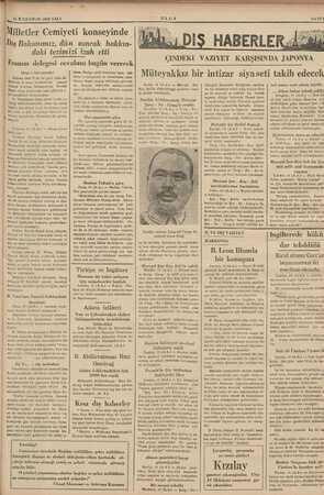 15 İLKKÂNUN 1936 SALI Milletler Cemiyeti konseyinde Dış Bakanımız, dün sancak hakkın- daki tezimizi izah etti Fransız...