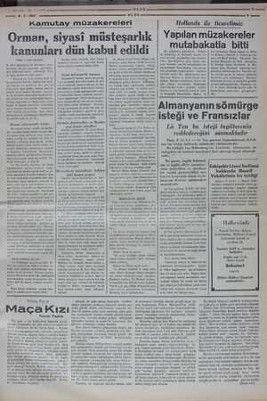 — 09.2. 1807 Kamutay müzakereleri Orman, siyasi müsteşarlık kanunları dün kabul edildi (Başı 1. inci sayfada) B. Raif...