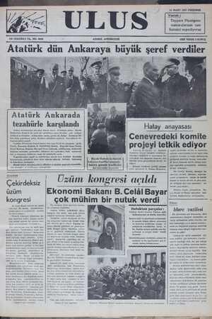 Atatürk dün Ankaraya buyuk şeref verdıler