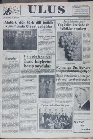 """Ra B X MA TT Ş T A AA N a ç& DA ERENİDİMİNY vi 7 ÇĞU L İLDU, FK IKU o RUKUN Atatürk dün türk dili tedkik   , — : ümden sona Yaş üzüm üzerinde de   kurumunda 6 saat çalıştılar   Yot : T -. S Atatürk gece 23 de K HE î 4 """" '. ğ kuî'uîndaî ayrıldılar ru Üüzüm B ç EEK VMĞ P AY < Ç GOK Ü0 koöngresi dolayı- elmiş bulu- n Manisa"""