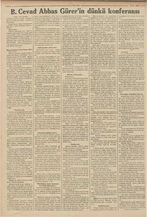 ik p ULUS 12.5.1937 ya —B. Cevad Abbas Gürer in dünkü Dele Mustafa Kamal'in (Başı 1 inci sayfada) si ve ne de zamanı müsaid