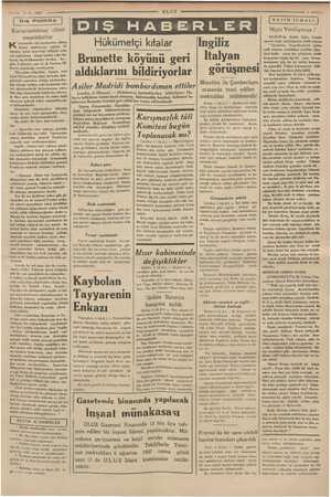 —— 4 8.1937 | Dış Politika | Karışmazlıktan cihan uluyordu. Dün gelen e komite reisi tezin Şem ememekte: tezleri bir kere