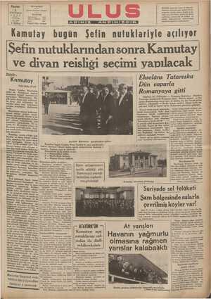 ı Şefin nutuklarından sonra Kamutay| | ve divan reisliği seçimi yapılacak ga İğkğelâns Tataresku | ı Basbetke | Kdmul'av I_'mî_