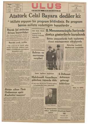 """ae YEREMR KSE _""""J ae Üerüb —— Üelik Üaf üi di Gf d LO0 """" Millete yepyeni bir program bildirdiniz. Bu program benim millete vadettiğim hususlardır ,, Büyük Şef sözlerine B. Menemencioğlu Suriyede KODDDRDADIDRDRDRDDA. d ı Sovyet bıyrınıı dolayısile devam buyur u ar: ıınoı-nn nAnl—nuıınnın ıınuoıın""""ılı Atatü rk le B."""