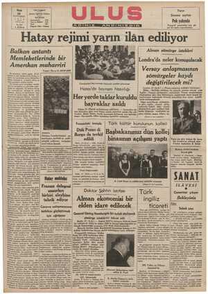 B arnr , Balkan antantı Memleketlerinde bir Amerikan muharriri Alman sömürge istekleri Londra'da neler konuşulacak Versay anlaşmasının sömürgeler kaydı 2 g0 .0 o Yazan: Harry N. HOWARD 'Iıı &hL geçen yl