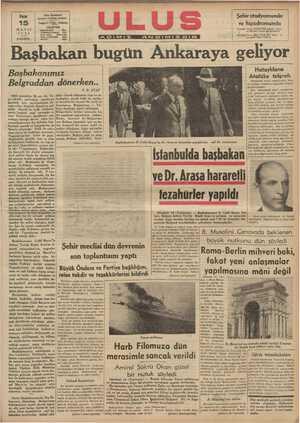 selirin artatı» | ARemav d d şal l G ci v an a nn ÇA Hataylıların Atatüke telgrafı Hataydaki alevi cemaatinden, Rei- | si cumhur Atatürk'e aşağıdaki telgraf | gönderilmiştir: Biz, Sancaktaki alevi cemaatinin Heri gelenleri, Sancak alevileri üze- rinde hükümetin iştirakile tatbik edi- len tazyik ve tedhiş hareketlerine karşı şiddetle protesto eder ve tammk- Başbakanımız Belgraddan dönerken.. F.R. ATAY 1923 senesinin ilk ayı idi. Ye-|diler. Gerek hükümet reisi ve ar- ni inkılâb partisinin esaslarını kadaşları, gerek halk ve matbu- kurmak için seyahatlerine de- at kendilerini hususi bir şevk ile vam eden Atatürk Bursa'ya gel- karşılamış, Bulgaristan — Tür- mişti. Büyük bir halk toplantı-|kiye dostluğu teyid edilmiştir. sında herkesi sual sormağa ve|Bulgarlarla türkler arasında hiç yeni Türkiyenin davâlarını mü-|bir menfaat mücadelesi yoktur. | timizin yüksek müdahalenizle temini- ni istirham eyleriz. (A.A.) Ulus; ÂAnadolu Afansı tarafından