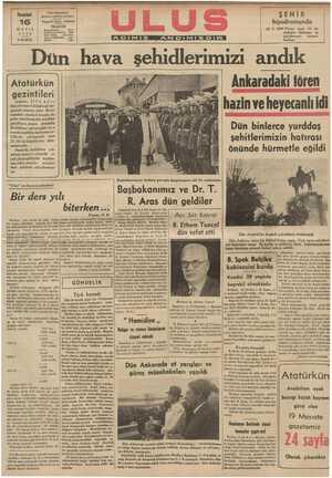 GUREA UKNY ELRNA AA LACAKE NK ER BKDA KA KN t Atatürkün gezintileri Ankara, 15 (A, A.) — Dün Orman Ciftliğinde bir gezinti yapmış olan Reisi: cumhur Atatürk bugün de şehir dahilinde bir müddel gezdikten sonra Anadolu Kulübüne uğramışlar ve o hazin ve heyecanlı idi Dün binlerce vurddas MAvANKEKAAKARAKA YAK KE KA rEKRERELEKRAN.