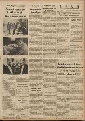 21-5. 1938 Dost Yugoslavya nazırı General Mariç dün Kırıkkaleye gitti Akşam da Kayseriye hareket etti General ee ale yn...