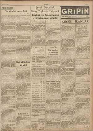 24-10-1938 ULUS —9— Şeref Stadı'nda Topkapıyı 2 - Iyendi Beykoz ve Süleymaniye 0-0 berabere kaldılar Fransız hikâyesi Bir