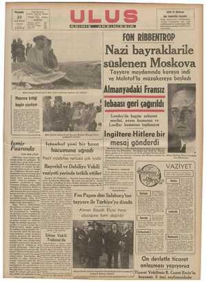 Nazi bayraklarile : süslenen Moskova Tayyare meydanında karaya indi ve Molotof'la müzakereye basladı