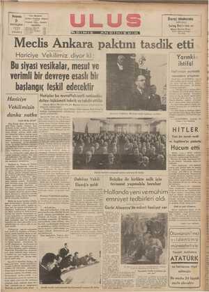 Wleclis Ankara paktını tasdık etti Yarınkı ıhğfq! Hariciye Vekilimiz diyor ki : Bu siyasi vesikalar, mesut ve verimli bir devreye esaslı bir