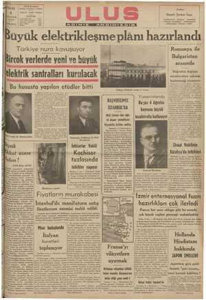 """Türkiye nura kavuşuyor ğ ircok verlerde yeni ve büyük —   elektrik santralları kurulacak $ ,iRoİmanya ıle Bulgaristan arasında Ç 4,"""" D v'fî b Doğrudan doğruya ı """"""""IİW% b """" b , B   müzakerelere yuk rıdu ......................."""