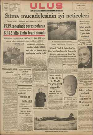 Geçen sene 2.675.441 kişi muayene edildi - ses A 1939 senesinde parasız olarak hazırlıkları - 8.425 kilo kinin tevzi olundu | Mechurî—askerllk kanun lâyihası 15 güne kadar KSa aa aŞ