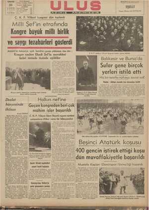 hongre büyük milli birlik ve saygı fezahürleri gösterdi Atatürk'ün Ankara'ya ayak bastıkları günün yıldönümü olan dün : Kongre azaları Ebedi Şef'in muvakkat ÜN AUK e . e a mnmımy C. H. P. Ankara Vilüyeti kongresi âzaları içtima halinde