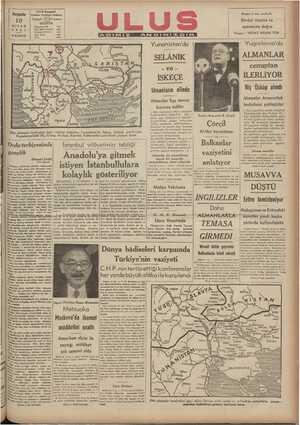 BILARALAL VAA cenuptan ' İLERLİYOR Niş Üsküp alındı | Almanlar Arnavutluk w - ve'z İSKEÇE Umanların elinde Almanlar Ege denizi kıyısına indiler hududuna yaklaştılar tebliğleri | ( Dün neşredilen Yunani ( Dün neşredilen alman tebliğleri Yugoslavya'da Niş, Perlepe, Üs - küp. Köprülü. Kalkandelen, sehir İngiliz Başvekili B. Çörçil