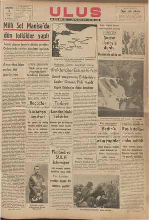 İ İRAN'DA © Sovyet ilerleyişi durdu Memlekelte sükün var dün tefkikler yaptı İnönü akşam İzmir'e dönüp şerefine | Orduevinde verilen ziyafette bulundu | İzmir, 2 aa — Reisicümhur İsmet İnönü, bugün saat 11.45 te İzmir'den hareketle Manisa'ya gitmişler, orada müesseseleri gezmişler, Ralkın coş- kun terahüzleri ile karşılanmışlardır. Milli Şef, akşam saat 2040 ta İzmir'e dön Orduevine giderek orada şereflerine verilen ziyafette hazır | (Yazıı T ERE üncü kaytada)