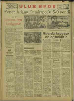 Ü Bugün emirspor -Fener   karşılaşıyorlar Dünkü maçın tafsilâtını e Dün da yirmi bine DE kin bir MN önün de Türkiye futbol