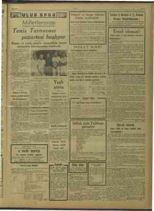 $ © 28/8/1947 ULUS GABEAN AAA EEE KAKU YAAEBE LE OAAEANEN Tenis ME pazartesi başlıyor Bugün ve yarın misafir ye hususi...