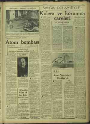 re. e- ö 0/10/1947 Arasında yer yer çarpışmalar HOLLANDA - arasındaki ihtilâf hâlâ halle dilmiş değildir. bir tahkik >...