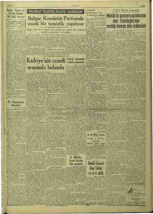 i ha 6/4/1949 Md. ld. lüğü tasarısı A rl teşkilâtta Tür yi hariçte tai nıtmak yi urizmi teşvik önplâna alınıyor. Basın ve