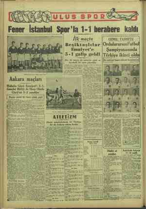 Muhafız Gücü Takımı dünkü maçtan evvel Ankara maçları Muhafız Gücü Beri 3-1, Gençler Birliği de Harp Okulu Gücü'nü 5-2...