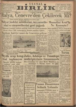 Adatepe, va demirlemişlerdir. İtalv Tınaztepe ve Zater torpito muhriplerimiz bu sa- bah limanımıza gelmişler ve Gümuriyer
