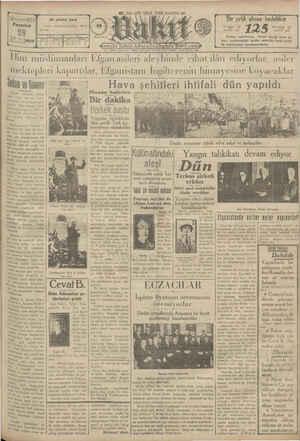 Pazartesi Ti Av öğ Sani (1929 — Hint müslümanları mektepleri kapattılar, bi sanistanı İngilterenin himayesine  koyacı aklar