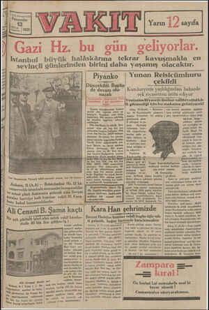 9 Istanbul büyük halâskârına tekrar kavuşmakla en sevinçli günlerinden birini daha yaşamış olacaktır. Sazi Hazretlerinin...