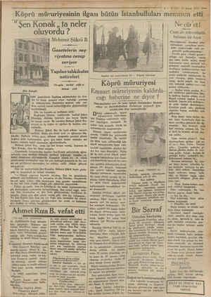 oluyordu ? SÜ) maktadır. 4 Mehmet Şükrü B. Gazetelerin neş- riyatına cevap veriyor > Yapılan tahkikatın neticeleri Rİ Orada