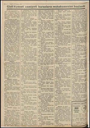 — 4 — VAKTT 18 Haziran 1730 a aka ii Gizli hiyanet cemiyeti kuranların muhakemesine başlandı EYE A m m eme imam 1711 ar ra e