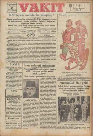 13 £ec0 yıl « sayı 4501 Pazartesi V-A-.K-I-T Hediye kuponu No. Kürt isyanı nerede kararlaşmış ?  'Vakıt,ın cazis hediyeleri