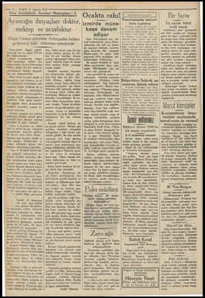 — 6 — VAKIT 9 Ağustos 1536 — Orta Anadoluda Seyahat Mektupları : e rm A A YO 4 | Ayancığın ihtiyaçları doktor, mektep ve...