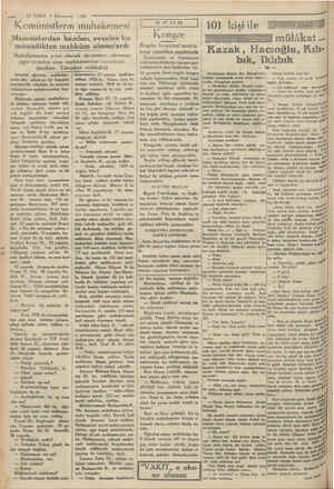 — 10 VAKIT 5 Kânunevel 1930 Maznunlardan bazıları, evvelce ko- münistlikten mahküm olmuşiardı Muhakemenin a'eni olarak...