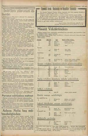 Devlet Demir yolları umumi ida- lesinden 18 Kânunuevvel 1930 perşenbe günü saat 14 te müsabaka ile hareket şakirdi...