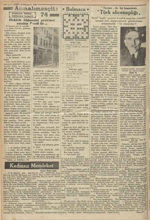 © —6— VAKIT 14 Kânunevel 1930 ,—— Asmalımesçit: Romanımsı hakikat, hakikatimsi roman:14 Elektrik düğm S. hanımın sesi