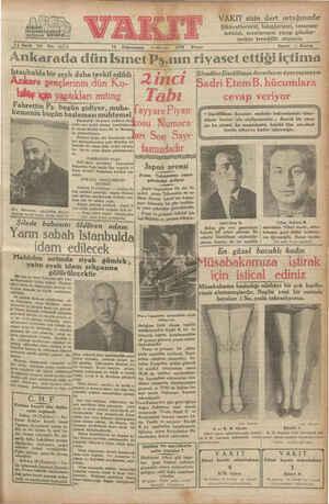 14 üncü Yıl No. 4674 Ankarada dün Isın GM Fahrettin Pş. bugün gidiyor, muha- emenin bugün başlaması muhtemel İstanbulda