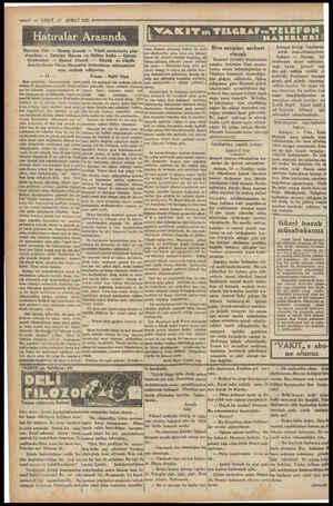 —2 — VAKIT 17 ŞUBAT 5 EE e kiki 1931 ER Dayıma dair — Harap konak — Yıkık mahzende pan- domima — Fahriye Hanım ve Gülter...