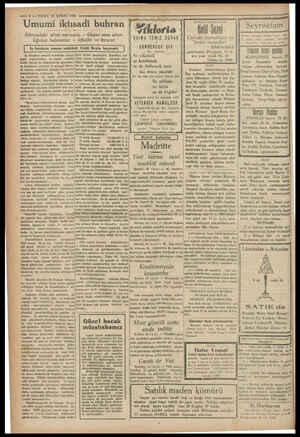 — 6 — VAKIT 18 ŞUBAT 1931 Umumi iktisadi buhran İ Dünyadaki sim mavomle — Geçen sene atlat- tığımız buhranlar — Idhalât ve