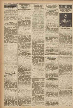 —4— VAKIT 4 Ağustos 1931 lili e e ——-IŞARETLERİ Rekor! Tayyareci oKstun rekorunu genç Amerikalı İstanbulun ufkunda bir ce